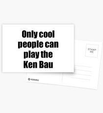 Ken Bau Player Musician Funny Gift Idea Postcards