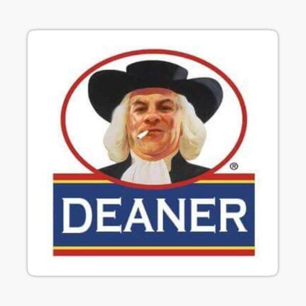 Deaner!  Sticker