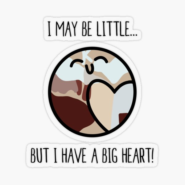 I May Be Little... But I Have A Big Heart!   small people love care good Transparent Sticker