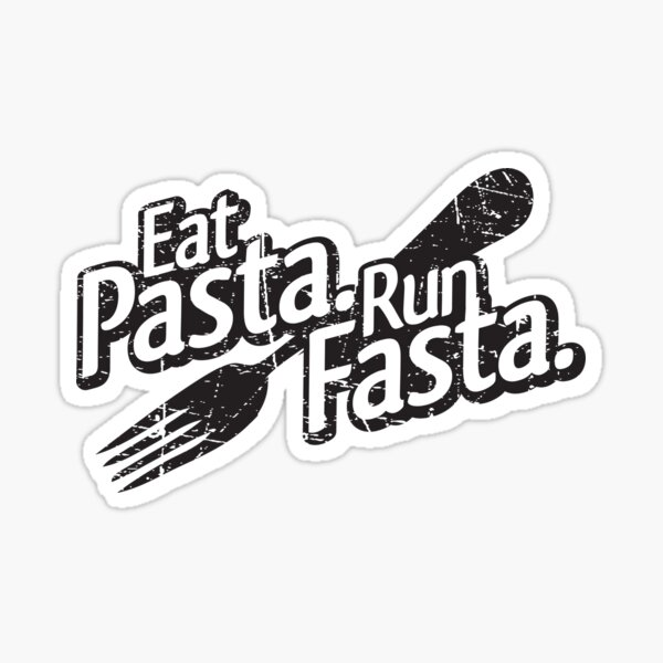 Eat Pasta. Run Fasta. Sticker
