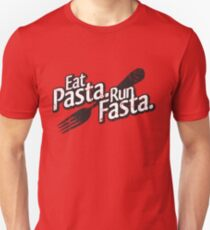 Eat Pasta. Run Fasta. Unisex T-Shirt