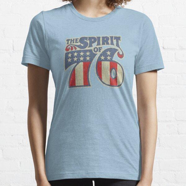 Spirit of 76 Essential T-Shirt