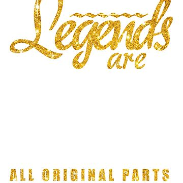 Legends Are Made In 1935 83 Years Old 83rd B-day Gift by birthrightstore