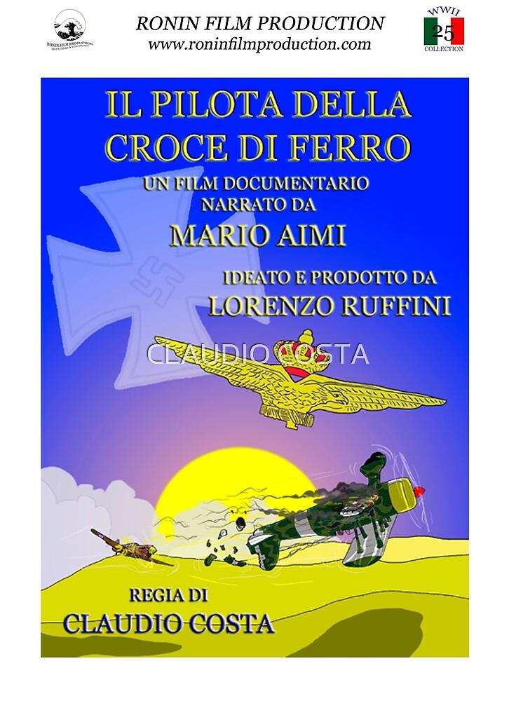 Mario Aimi - Il pilota della croce di ferro - Official Poster by CLAUDIO COSTA