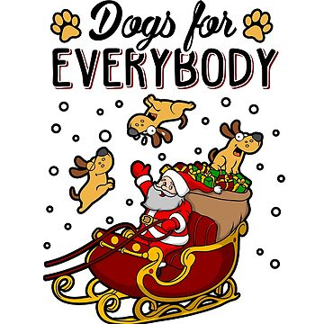 Dogs For Everybody Ugly Christmas Sweater For Dog Lovers by KsuAnn