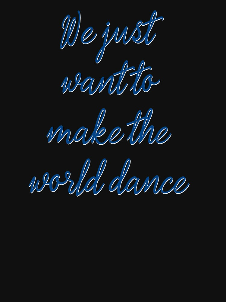 Dance Music Deep Quotes T Shirt By Untagged Shop Redbubble