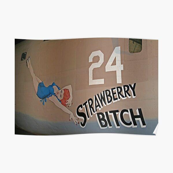 Strawberry Bitch Poster