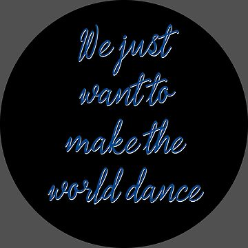 dance deep quotes music world by untagged-shop