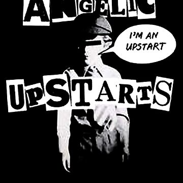 Angelic Upstarts by PsychoProjectTS