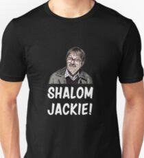 Shalom Jackie Jim from Friday Night Dinner Shirt Unisex T-Shirt