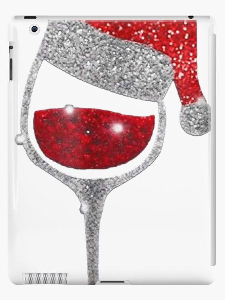 Christmas Wine.Diamond Wine Glasses Santa Hat Christmas T Shirt Ipad Case Skin By Wrtrong