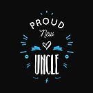 « Proud new uncle » par lepetitcalamar