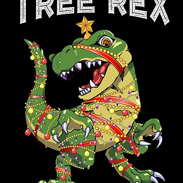 Tree Rex Christmas Dinosaur Lover Funny Gag Gift by JapaneseInkArt