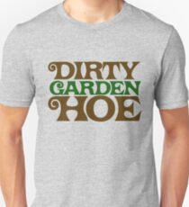 Dirty Garden HOE Unisex T-Shirt
