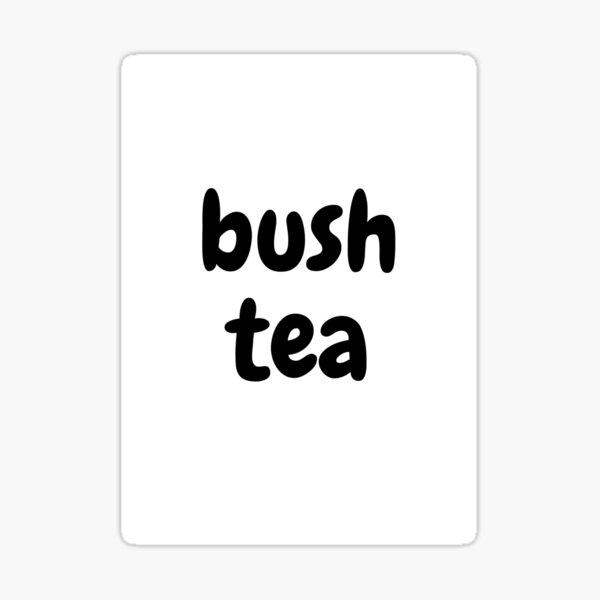 Bush Tea Sticker