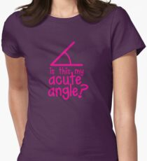 Is this my Acute angle? with mathematical angles T-Shirt