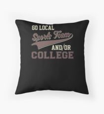 Vintage Go Local Sports Team And/Or College Funny Throw Pillow
