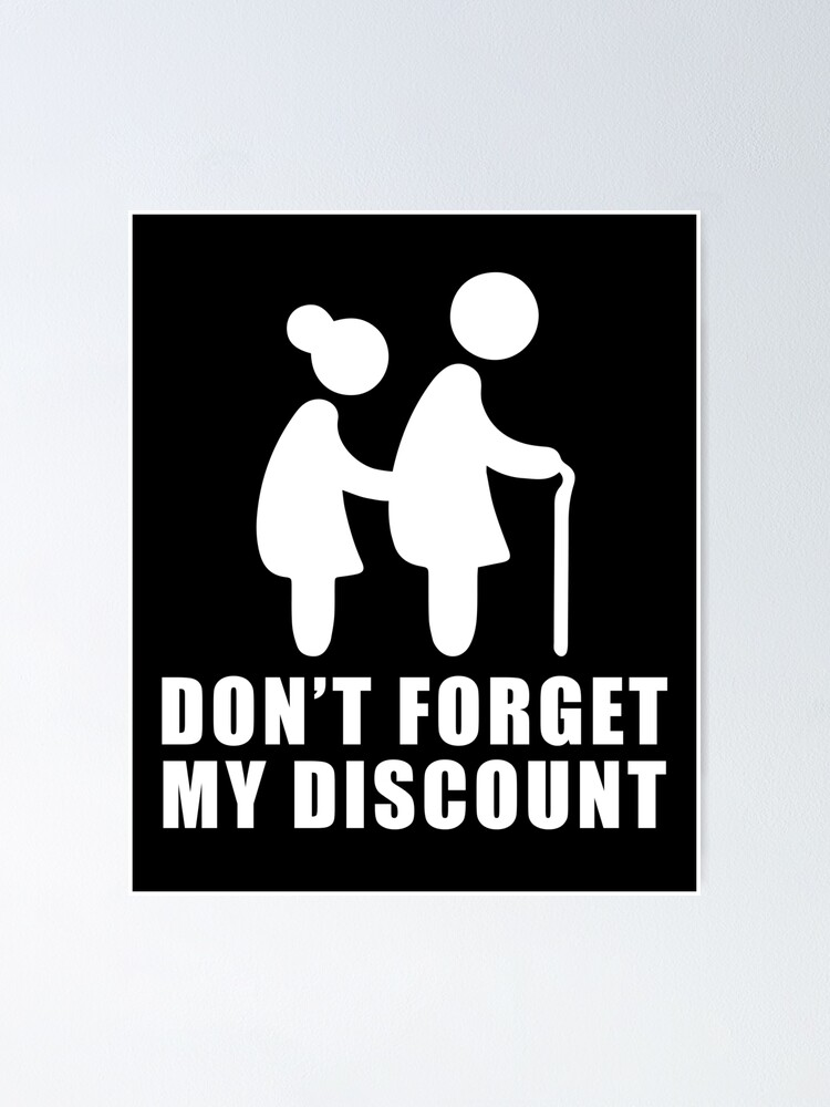 Alternate view of Senior Citizen Discount Funny Gift Elderly Old People Poster