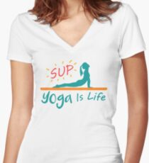 SUP Yoga is Life Women's Fitted V-Neck T-Shirt