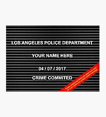 POLICE MUGSHOT BOARD Photographic Print