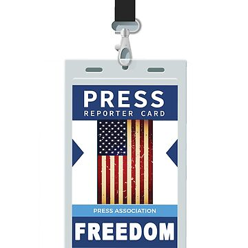 Reporter Hard Pass Press Pass Freedom of the Press in America by merchhost