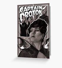 Captain Proton Greeting Card