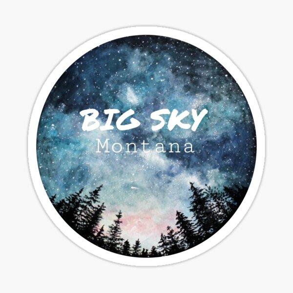 Big Sky Montana sticker Sticker