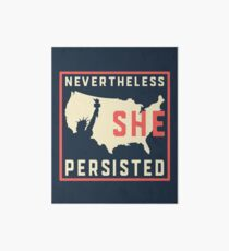 Nevertheless She Persisted. Resist with Lady Liberty Art Board