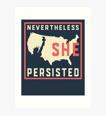 Nevertheless She Persisted. Resist with Lady Liberty Art Print