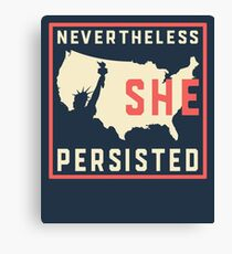 Nevertheless She Persisted. Resist with Lady Liberty Canvas Print
