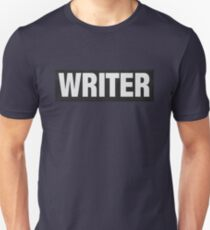 Writers aren't bulletproof Unisex T-Shirt
