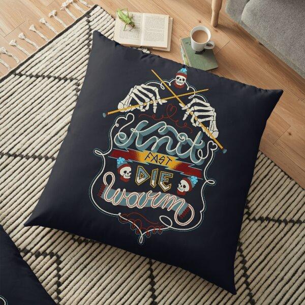 Knit Fast Die Warm Floor Pillow
