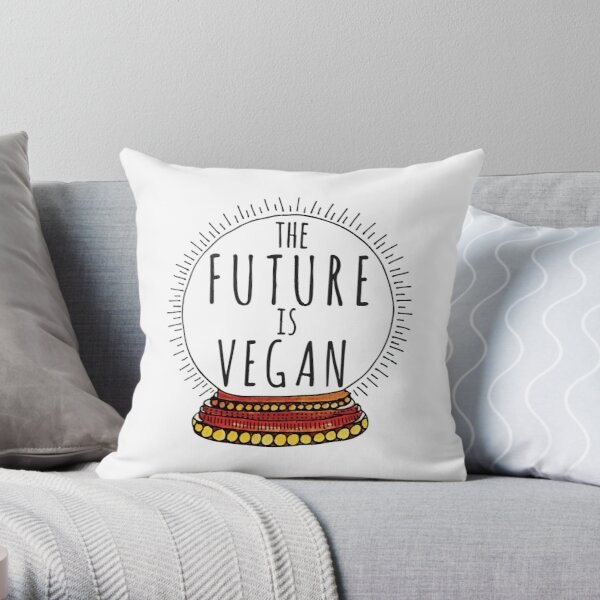 THE FUTURE IS VEGAN - CRYSTAL BALL Throw Pillow