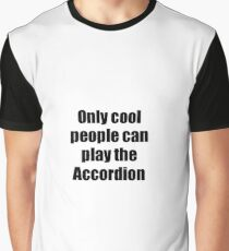 Accordion Player Musician Funny Gift Idea Graphic T-Shirt