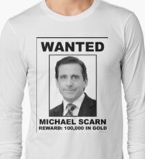 Michael Scarn Wanted Poster  Long Sleeve T-Shirt