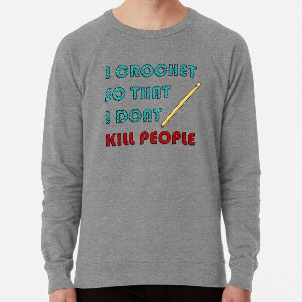 I Crochet Lightweight Sweatshirt