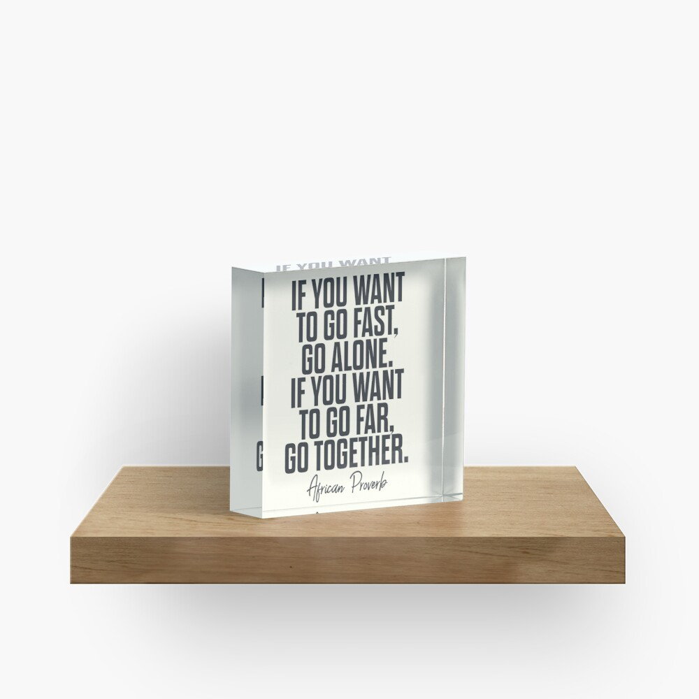 African proverb, wise quote on wisdom, inspirational sayings, motivational sentence, positive vibes Acrylic Block