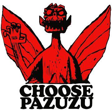 Choose Pazuzu by Returnerstudio