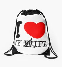 My life? My wife? Drawstring Bag