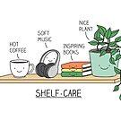 Weekend self-care by Milkyprint