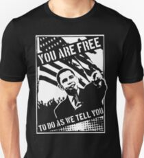 You Are Free, To Do As We Tell You T-Shirt