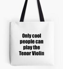 Tenor Violin Player Musician Funny Gift Idea Tote Bag