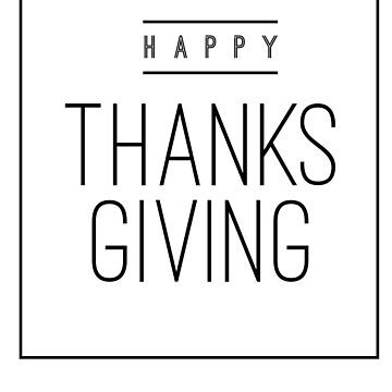 Happy Thanks giving Day -Thanks giving T-Shirt-US and Canada Thanks giving Day by Girlscollar