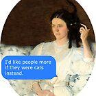 «Me gustaría más gente si fueran gatos - arte clásico» de FandomizedRose