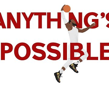 Anythings Possible  by NiNino