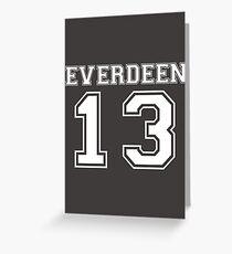 Everdeen - T 1 Greeting Card