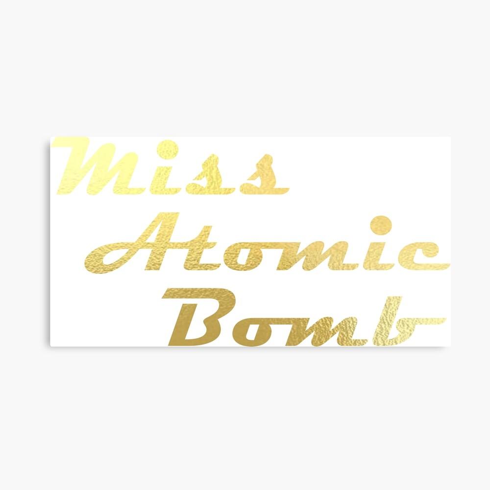 Fräulein Atombombe Metallbild