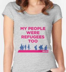 """HIAS """"My People Were Refugees Too"""" Clothing Women's Fitted Scoop T-Shirt"""