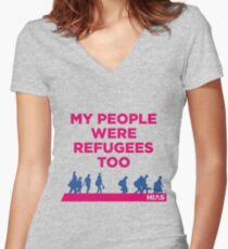 """HIAS """"My People Were Refugees Too"""" Clothing Women's Fitted V-Neck T-Shirt"""