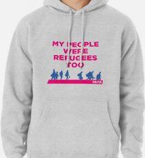"""HIAS """"Meine Leute waren auch Flüchtlinge"""" Kleidung Hoodie"""